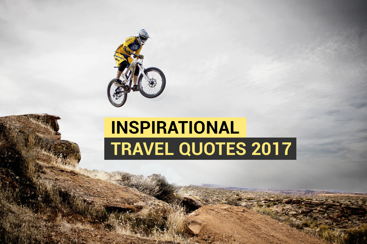 Inspirational Travel Quotes 2017